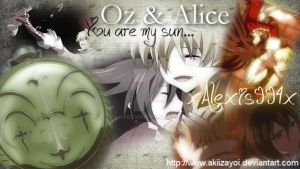 Oz and Alice - You are my sun by AkiIzayoi