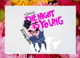 The Night Is Young by Natashaestelle