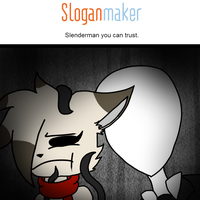The Slogan Maker Chronicles: Slenderman by Wolfdare