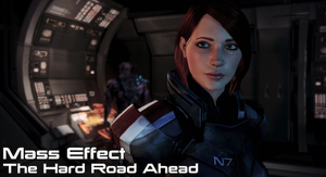 Mass Effect: The Hard Road Ahead - Chapter One by aceman67