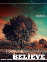 i want to believe by esleone