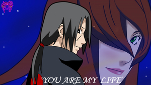 Itachi x Mei- you are my life by TheDemonLady