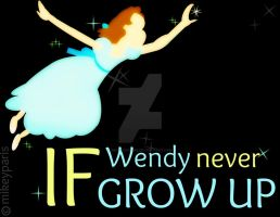 If Wendy never GROW UP by MIKEYCPARISII