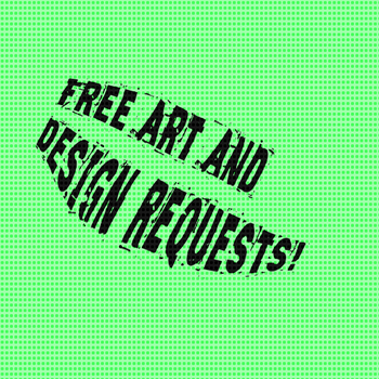 Free art and design requests by Madvenomjack