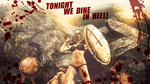 Tonight we dine in hell by MrShlapa