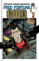 Fred Fortune: Gold #2 Cover. by JonniO