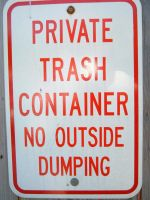 No Outside Dumping by legobrickmaster
