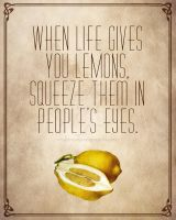 When Life Gives You Lemons by ThatsWhatSheSaidART