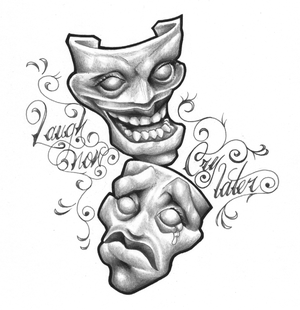 Tattoo Designs Laugh Now Cry Later