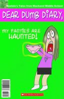 My Panties Are Haunted! by beefalo
