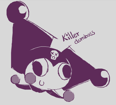 Killer dumbass kuromi is gonna rape you all ok by SacriAndFice