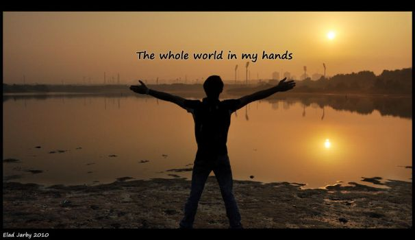 The Whole World In My Hands by EladJarby