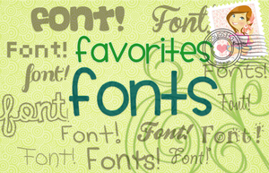 Favorites Fonts by Payasiita