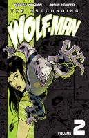 Wolf-Man Volume 2 by JasonHoward