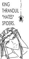 Thranduil hates spiders by shiryuu