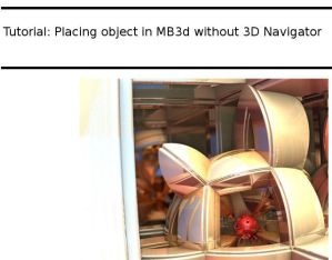 Tutorial: Placing object in MB3D without 3D Navi by Jaffa-Tealc