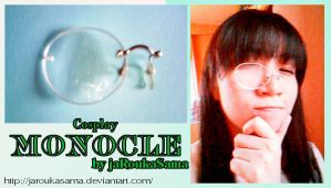 Cosplay Monocle by jaRoukaSama