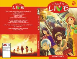 I Want To Live Final Cover by kentasenin