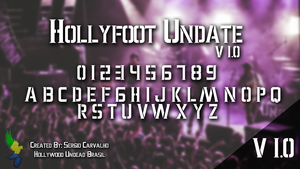 Hollyfoot Undate 1.0 | Hollywood Undead Font by sergiooakbr
