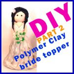 Free Tutorial Polymer Clay Bride Cake Topper by NantiaArt