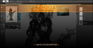 Cthulhu Cultist Video Tutorial by Andantonius