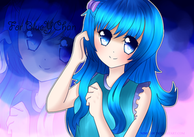Gift: BlueYChan by Toothiana