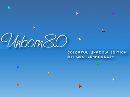Unborn 8.0 Shadow Edition by GentlemanGezzy
