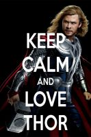 KEEP CALM AND LOVE THOR by AMEH-LIA