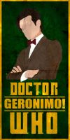 Geronimo! - Doctor Who No.11 Minimalistic Poster by ChipsEss0r
