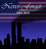 Never Forget... (911 Tribute) by Crisostomo-Ibarra