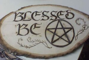 Blessed be Plaque by Anariel-Erestor