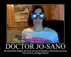 Doctor JOsano Demotivational Poster by Eunacis