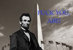 Fuck You, Abe! by IAmTheUnison