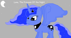 Luna, The Princess Of the Night by ValentinePegasus