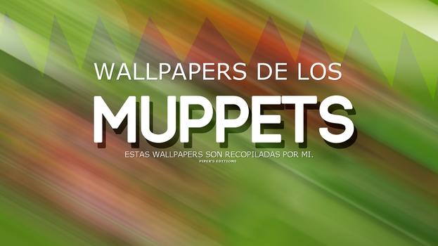 Wallpaper Muppets by PayEditions