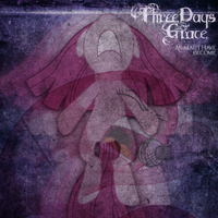 Three Days Grace - Animal I Have Become (PDP) by AdrianImpalaMata