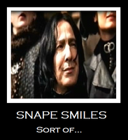 Snape Smiles- demotivational by TwilightKeyblade928
