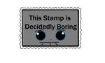 Stamp- Decidedly Boring by Fanciful-drawer