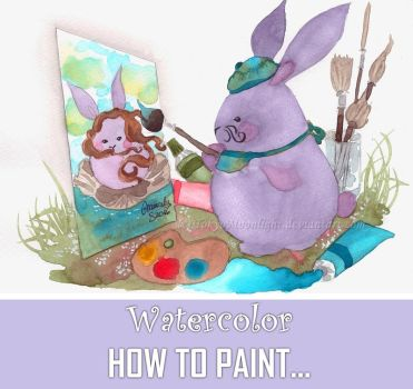 WATERCOLOR: HOW TO PAINT... by TokyoMoonlight