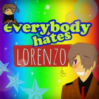 Everybody hates Lorenzo by C-cTwo