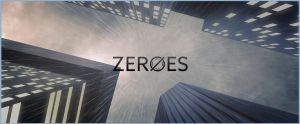 ZEROES by Saber-Cow