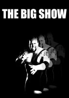 The Big Show by TheMello