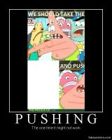Patrick Star Pushing Meme: Pushing by Onikage108