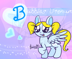 Bubbles pon-...why by Brashgirl901