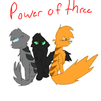 power of three by X-CoyoteFeathers-X