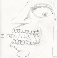I CREATE JEW by LivingGreyFace