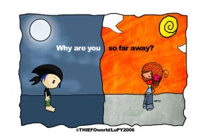 why are you so far away by Thiefoworld