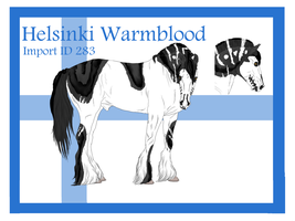 The Helsinki Warmblood Import ID 283# by LiaLithiumTM