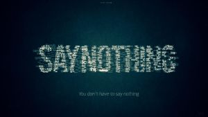 Say Nothing by Faith-LV