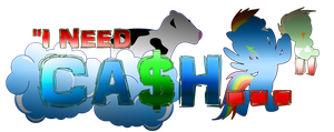 I need Cash... logo by Arby-Works